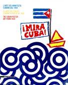 ¡Mira Cuba! <span>L'arte del manifesto cubano dal 1959</span>