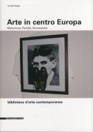 Arte in centro Europa <span>Malinconia, Fluidità, Sovversività</span>