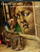 <h0>Camera con vista <span><i>Arte e interni in Italia 1900-2000</i></span></h0>