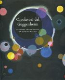 Capolavori del Guggenheim <span>Il grande collezionismo da Renoir a Warhol</span>