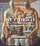 De Chirico et la peinture italienne de l'entre-deux guerres <span>du Futurisme au retour à l'ordre</span>