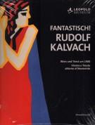 <span>Fantastisch!</span> Rudolf Kalvach <span><i>Wien und Triest um 1900/ Vienna e Trieste attorno al Novecento</i></span>