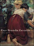 Fiore Brustolin Zaccarian <span>Catalogo generale</span>