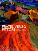 Fratel Venzo Pittore <span>(1900-1989)</span>