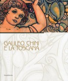 Galileo Chini e la Toscana <span>La Toscana e Galileo Chini</span>