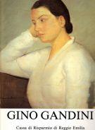 Gino Gandini <span>dipinti, disegni, incisioni</span> <span>1929 - 1990</span>