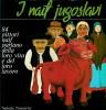 I naif Jugoslavi 84 pittori naif parlano della loro vita e del loro lavoro