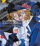 Maestri del '900: da Boccioni a Fontana <span>La collezione di un raffinato cultore dell'arte moderna</span>