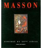 Masson <span>il ribelle del XX secolo</span> <span>L'Insurgé du Xxème Siècle</span>