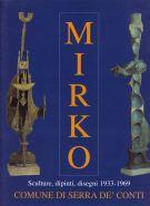 Mirko <span>Sculture, dipinti, disegni 1933 -1969</span>