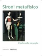 Sironi metafisico <span>L'atelier della meraviglia</span>