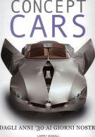 Concept Cars <span>Dagli anni '30 ai giorni nostri</span>