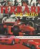 Ferrari Un mito La storia lo sport gli uomini le macchine