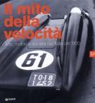 Il mito della velocità Arte, motori e società nell'Italia del '900