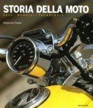 Storia della moto case, modelli, tecnologia