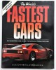 The world's fastest cars an illustrated guide to high performance production cars