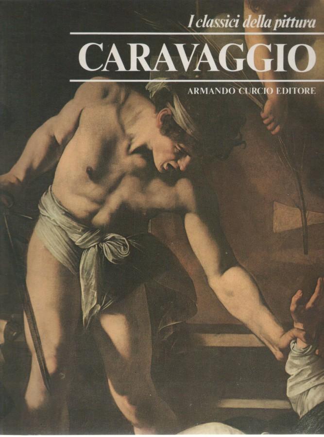 Caravaggio (I Classici della Pittura)