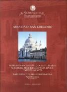 Abbazia di San Gregorio <span><i>Mobili rinascimentali, Oggetti d'Arte, Sculture, Maioliche d'alta epoca, Tappeti, Arazzi...</i></span>