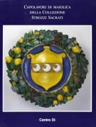 Capolavori di maiolica della Collezione Strozzi Sacrati