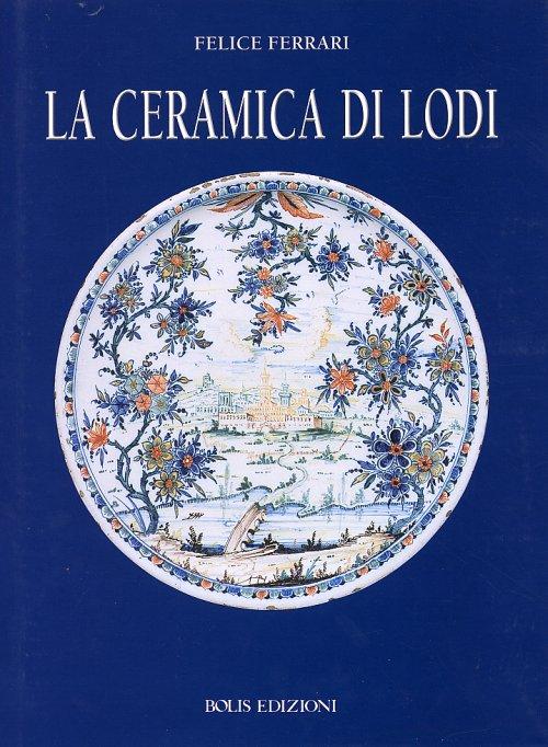 La ceramica di Lodi