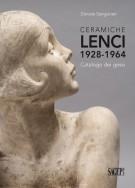 Ceramiche Lenci 1928 - 1964 <span>Catalogo dei gessi</span>
