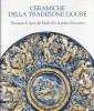 Ceramiche della tradizione ligure Thesaurus di opere dal Medio Evo al primo Novecento