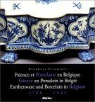 Faience et Porcelaine en Belgique <span>1700 - 1881</Span>
