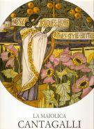 La maiolica Cantagalli <span>e le manifatture ceramiche fiorentine</span>