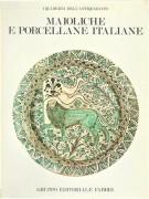 Maioliche e Porcellane Italiane