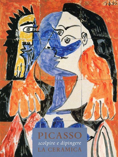 Picasso scolpire e dipingere la ceramica