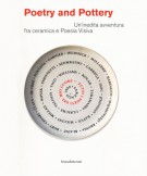 <h0>Poetry and Pottery <span><i>Un'inedita avventura fra ceramica e Poesia Visiva</i></span></h0>