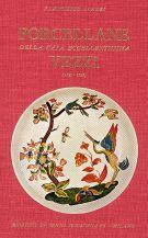 Porcellane <span>della casa eccellentissima </span>Vezzi <span>(1720-1727)</span>