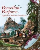 Porzellan Parforce <span>Jagdliches Meissner Porzellan <span>des 18. jahrhunderts</span>