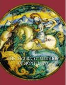 "The ""Figurato"" Maiolica of Montelupo"