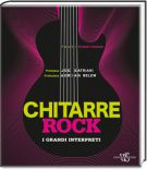 Chitarre Rock <span>I grandi interpreti</span>