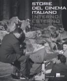 Storie del cinema italiano Interno/Esterno Il set tra realtà e finzione