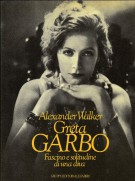 Greta Garbo Fascino e solitudine di una diva