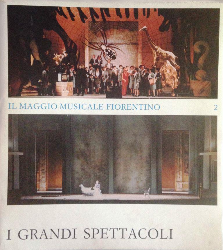 Il Maggio Musicale Fiorentino 2 I Grandi Spettacoli
