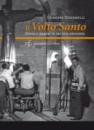 Il Volto Santo <span>Storia e analisi di un film ritrovato</span>