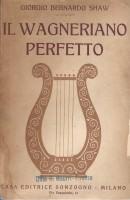 <h0>Il wagneriano perfetto <span><i>Commento critico all' 'Anello del Nibelungo'</i></span></h0>