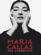 Maria Callas <span>The Exhibition</span>