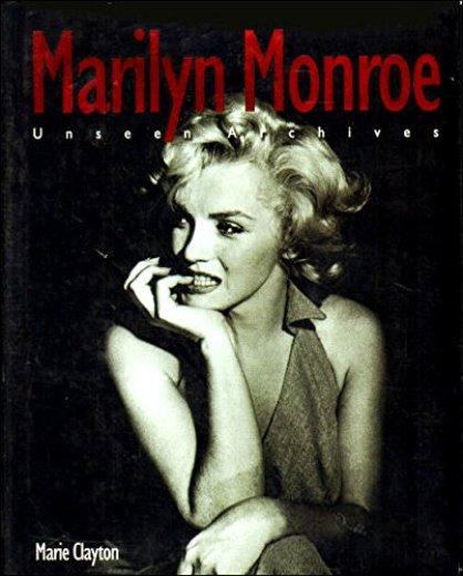 Marilyn Monroe Unseen Archives
