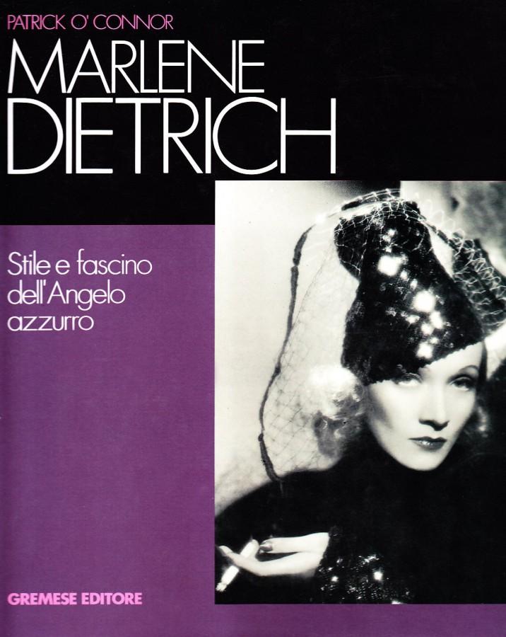 Marlene Dietrich Stile e fascino dell'Angelo azzurro