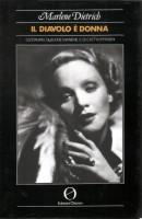 <span>Marlene Dietrich </span> Il Diavolo è Donna <span>Dizionario di buone maniere e cattivi pensieri</Span>