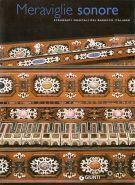 Meraviglie sonore <span>Strumenti musicali del barocco italiano</span>