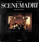 <h0>Scene madri <span>di Bernardo Bertolucci</span></h0>