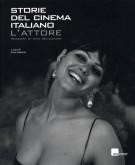<h0><span><i>Storie del cinema italiano </i></span>L'attore <span><i>Immagini di una seduzione</i></span></h0>