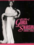 <span>The Films of </span> Gloria Swanson