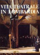 Vita teatrale in Lombardia <span>L'opera e il balletto</span>