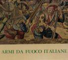 Le Armi da Fuoco Portatili Italiane <span>dalle origini al Risorgimento</span>